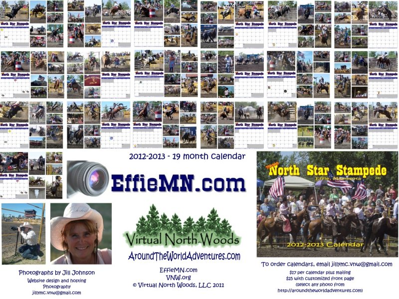 19 month 2012-2013 Rodeo Calendar featuring photographs from the 2011 North Star Stampede in Effie, MN